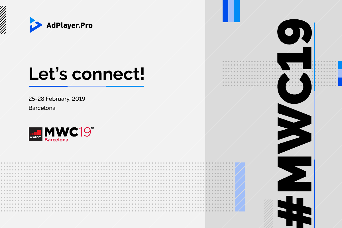 Meet AdPlayer.Pro at MWC Barcelona 2019!