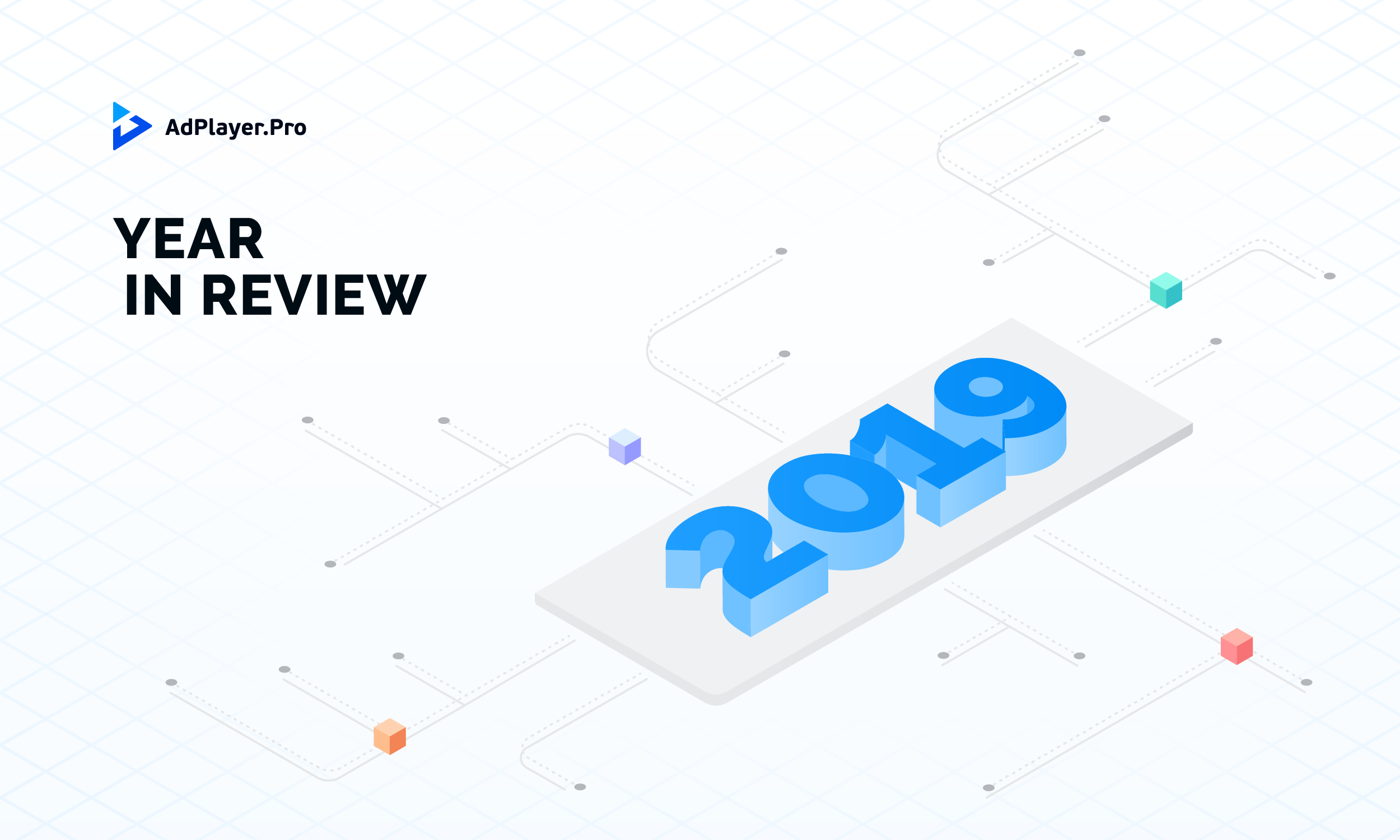 [INFOGRAPHIC] AdPlayer.Pro: 2019 in Review