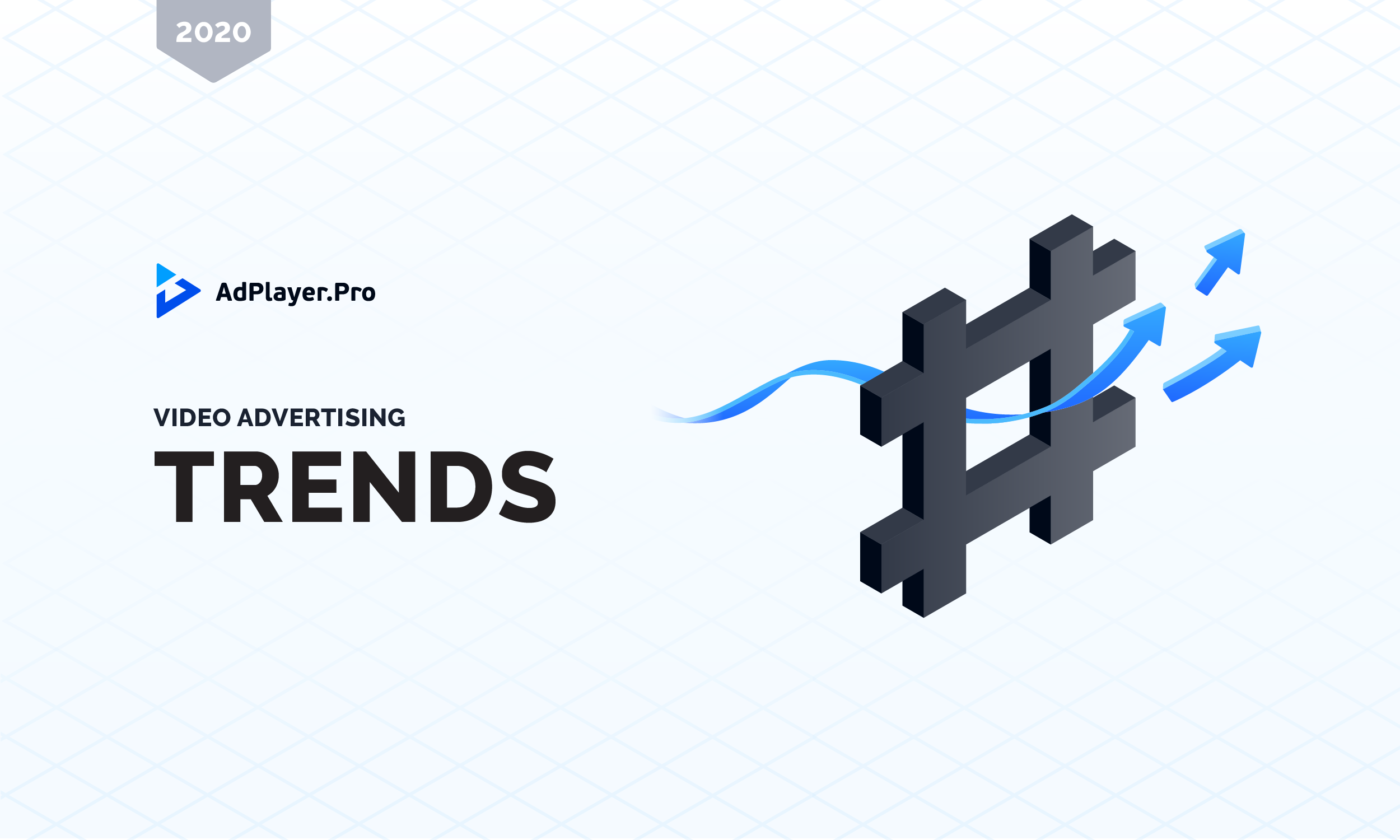 [INFOGRAPHIC] 2020 Video Advertising Trends