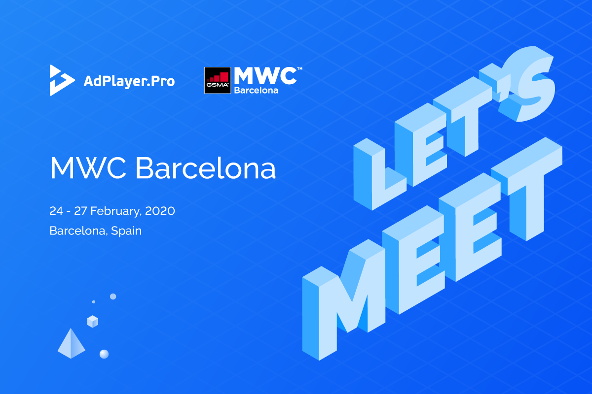 Meet AdPlayer.Pro at MWC Barcelona 2020